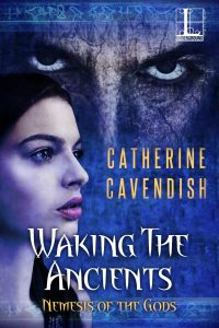 Waking the Ancients by Catherine Cavendish