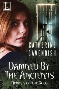 Damned by the Ancients by Catherine Cavendish